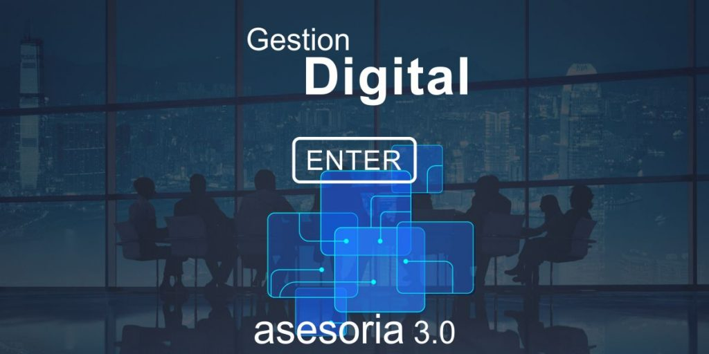 gestion digital, la asesoria del futuro